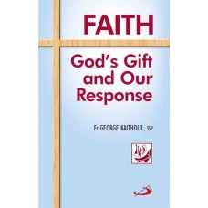Faith: God's Gift and Our Response