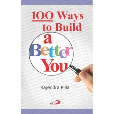 100 Ways to Build a Better You