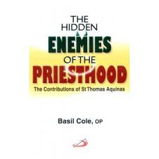 The Hidden Enemies of Priesthood